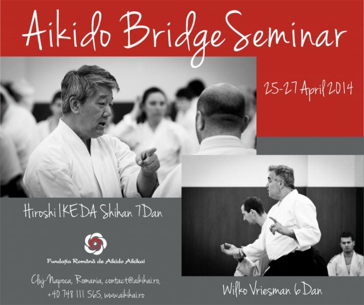 25 aprilie, Seminar international, Aikido Bridge, Ikeda Sensei si Wilko Sensei