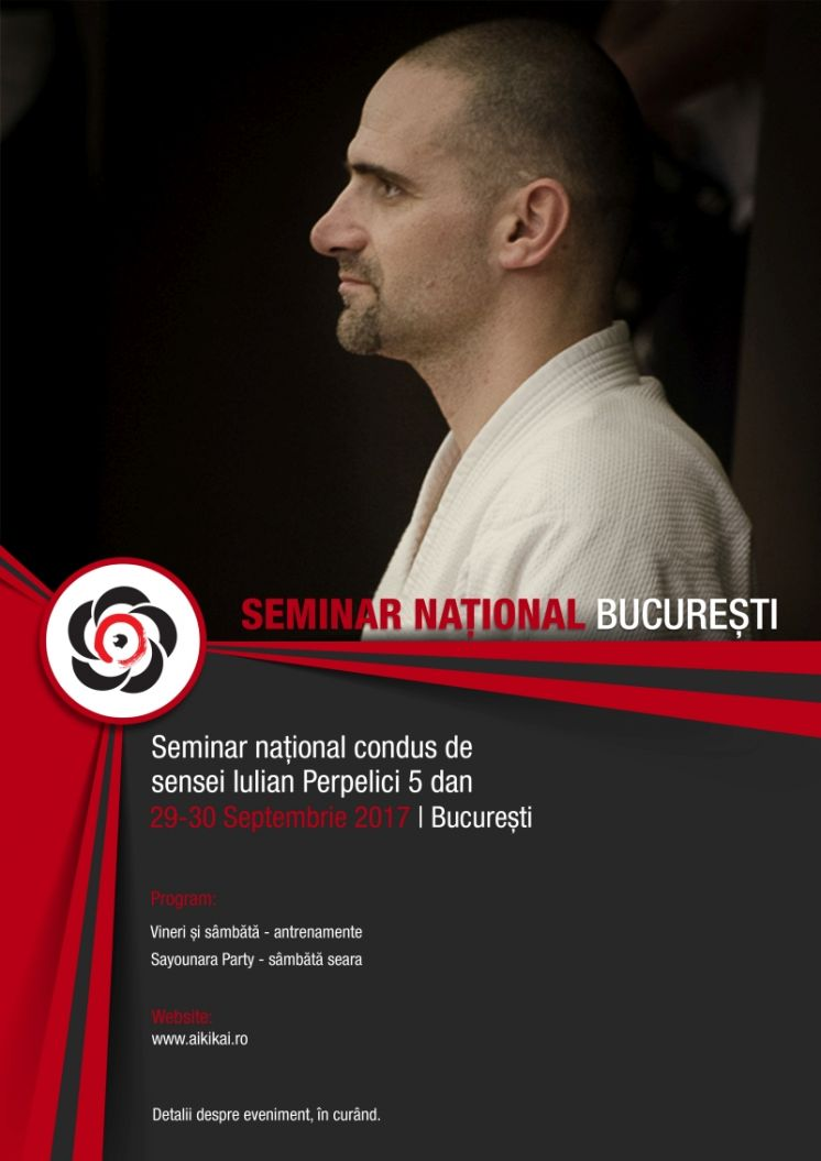Seminar national Bucuresti, 29-30 septembrie 2017, sensei Iulian Perpelici 5 dan
